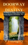 """Book Blast! Southwell and Finaughty's """"Doorway to Destiny"""" is AvailableToday"""