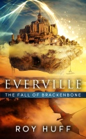 Everville 4: The Fall of Brackenbone